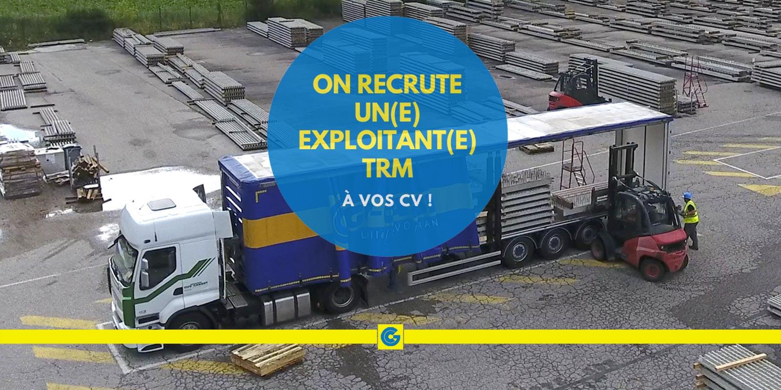On recrute: exploitant(e) transport routier de marchandises
