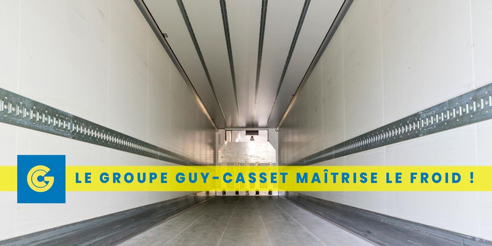 Transport TD: le Groupe Guy-Casset maîtrise le froid!