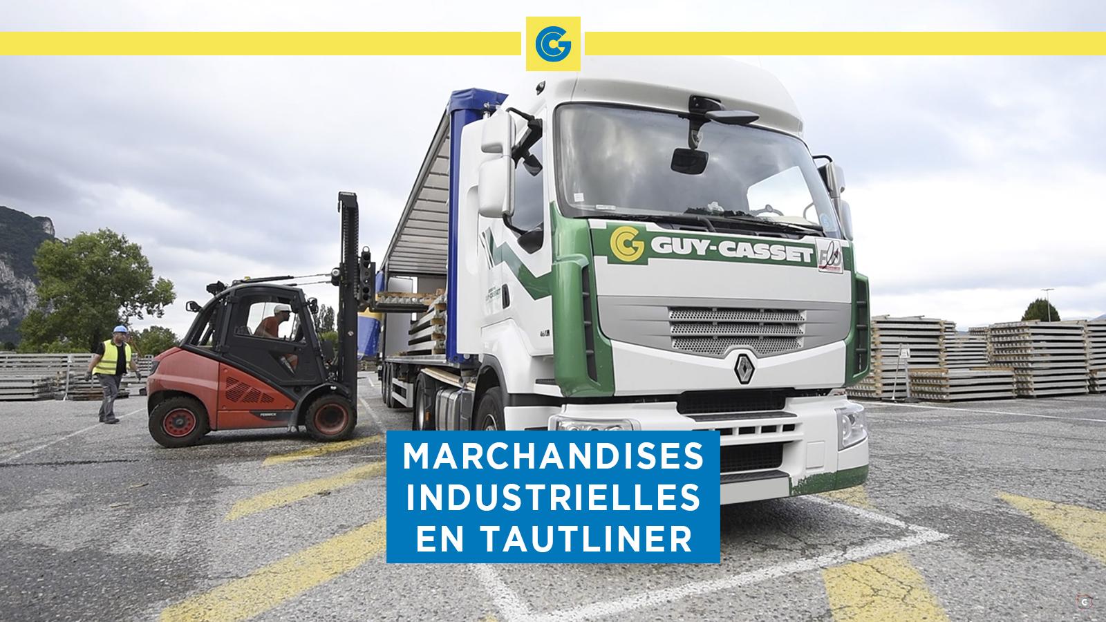 Transport de marchandises industrielles en Tautliner